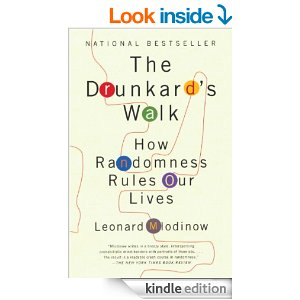 """The Drunkard's Walk: How Randomness Rules Our Lives"""