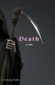 Death a life, George Pendle